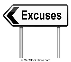 Poor excuse concept. - Illustration depicting a roadsign...