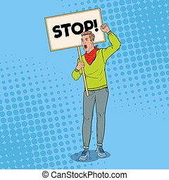 Pop Art Angry Man Protesting on the Picket with Blank Banner. Strike and Protest Concept. Guy Shouting on Demonstration. Vector illustration
