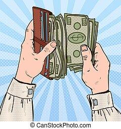 Pop Art Businessman Hands Holding Wallet with Money. Vector illustration