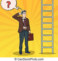 Pop Art Doubtful Businessman Looking Up at Ladder. Vector illustration
