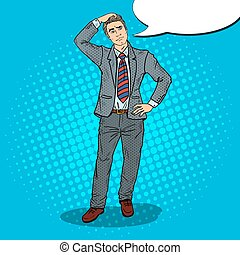 Pop Art Doubtful Businessman Making Decision. Vector illustration