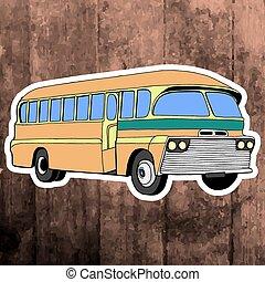 Pop art sticker. Hand drawing retro bus. Vector illustration