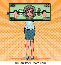 Pop Art Stressed Woman Prisoner of Money. Tired Business Woman in Dollar Shackles. Vector illustration
