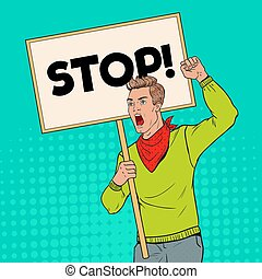 Pop Art Young Man Protesting on the Picket with Blank Banner. Strike and Protest Concept. Guy Shouting on Demonstration. Vector illustration