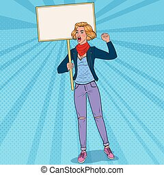 Pop Art Young Woman Protesting on the Picket with Blank Banner. Strike and Protest Concept. Girl Shouting on Demonstration. Vector illustration