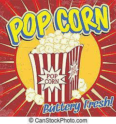 Pop corn vintage poster - Pop corn vintage grunge poster,...