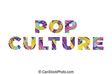The words POP CULTURE concept written in colorful retro shapes and colors illustration.