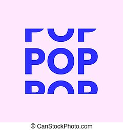 Pop genre word typography in minimal style.