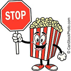 Popcorn with a Stop Sign