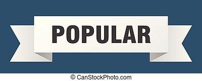 popular ribbon. popular isolated sign. popular banner