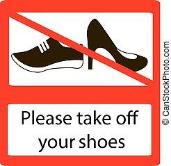 por favor, de, toma, signs., shoes