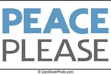 por favor, plano, paz, mensaje