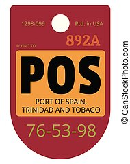 Port of Spain airport luggage tag - Port of Spain...