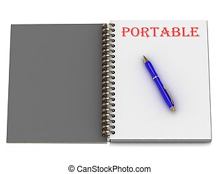 PORTABLE word on notebook page and the blue handle. 3D...