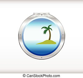 Porthole overlooking the sea and th