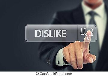 Businessman push to dislike button on virtual screen
