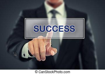 Businessman push to Success button on virtual screen