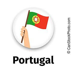 Portugal flag in hand, round icon with shadow isolated on...