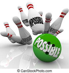 posible, bola de bowling, huelga, imposible, alfileres, realizando, meta