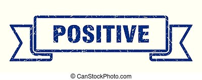 positive grunge ribbon. positive sign. positive banner