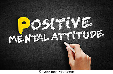 Positive Mental Attitude text on blackboard
