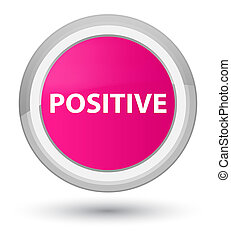 Positive prime pink round button