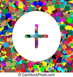 Positive symbol plus sign. Vector. White icon on colorful backgr