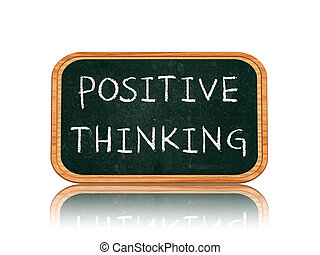 Positive thinking on blackboard banner
