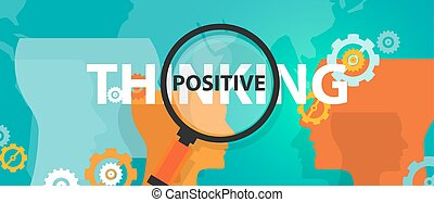 positive thinking positivity attitude future focus concept...