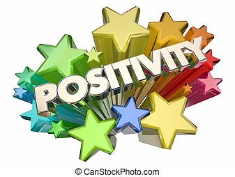 Positivity Good Attitude Optimism Stars Word 3d Illustration