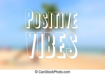 positivo, vibraciones
