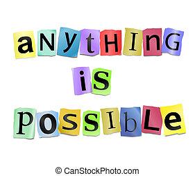 possible., cualquier cosa