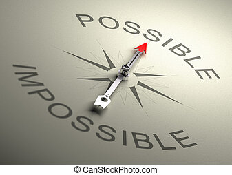 Possible VS Impossible - Needle of a compass pointing on the...