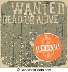 poster., alive., morto, wanted!, retro, disegnato, o