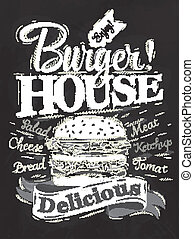 Poster lettering Burger House painted with a hamburger and inscriptions stylized drawing with chalk on blackboard. Vector 10.