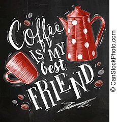 Poster coffee friend chalk