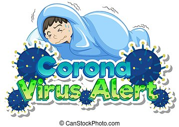 Poster design for coronavirus theme with boy with fever