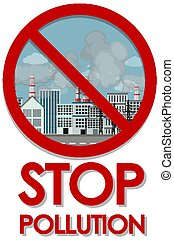 Poster design for stop pollution with factory buildings in the city
