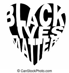 Poster design on Black Lives Matter in heart shaped word cloud typography design style on an isolated white background