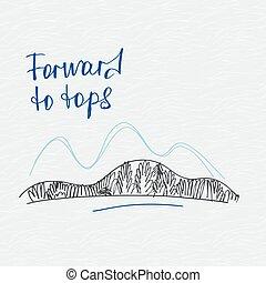 Poster forward to tops. Mountains vector logo.