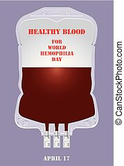 Poster Healthy blood - Healthy blood for World Hemophilia...