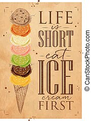Poster ice cream cone lettering life is short eat ice cream first in vintage style drawing on kraft background