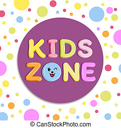 Poster Kids zone banner, emblem or logo in cartoon style with colored background