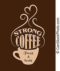 poster, koffie, sterke