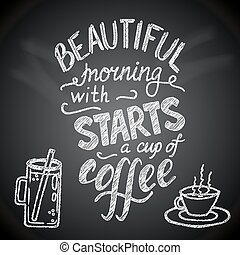 Beautiful morning starts with a cup of coffee