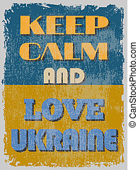 poster., motivazionale, custodire, ukraine., calma, amore