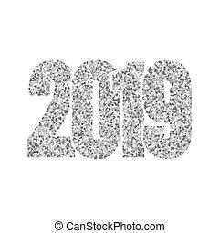poster., nombre, année, scintillement, design., carte, isolé, argenté, éclat, incandescent, nouveau, blanc, 2019., noël, heureux, illustration, arrière-plan., célébration, argent, chiffres, vacances, lumière, salutation, vecteur, brillant
