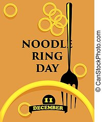 Information poster for National date in December - Noodle Ring Day