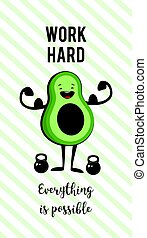 poster of happy avocado exercise ad heavy lifting. Healthy lifestyle motivation poster