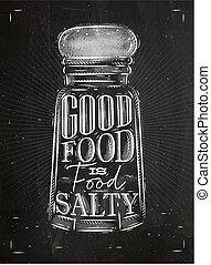 Poster salty food chalk - Poster salt cellar lettering good ...